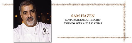 Tao - Executive Chef Sam Hazen