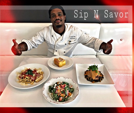 Sip N' Savor  - A Chef unlike any other