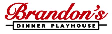 Brandon's Dinner Playhouse - Brandon's DPH