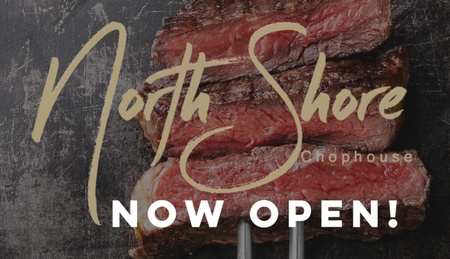 North Shore Chophouse - Open May 2020